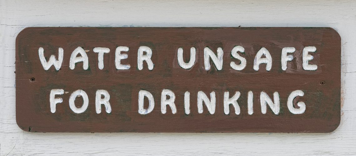 Water Unsafe For Drinking Sign